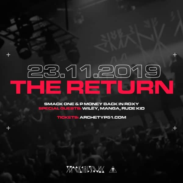 THE RETURN  Smack One & P Money back in Roxy